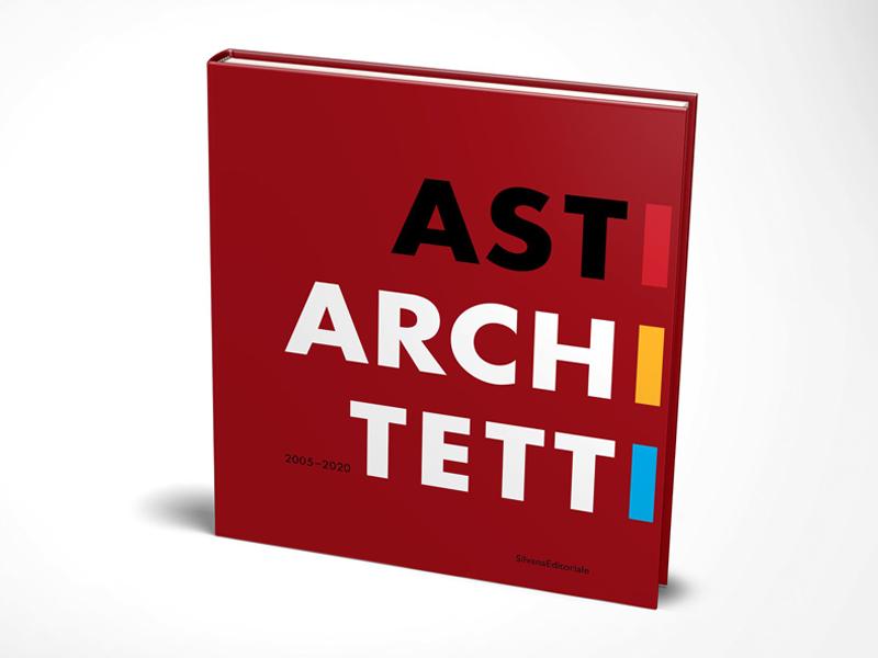 Asti Architetti The Book